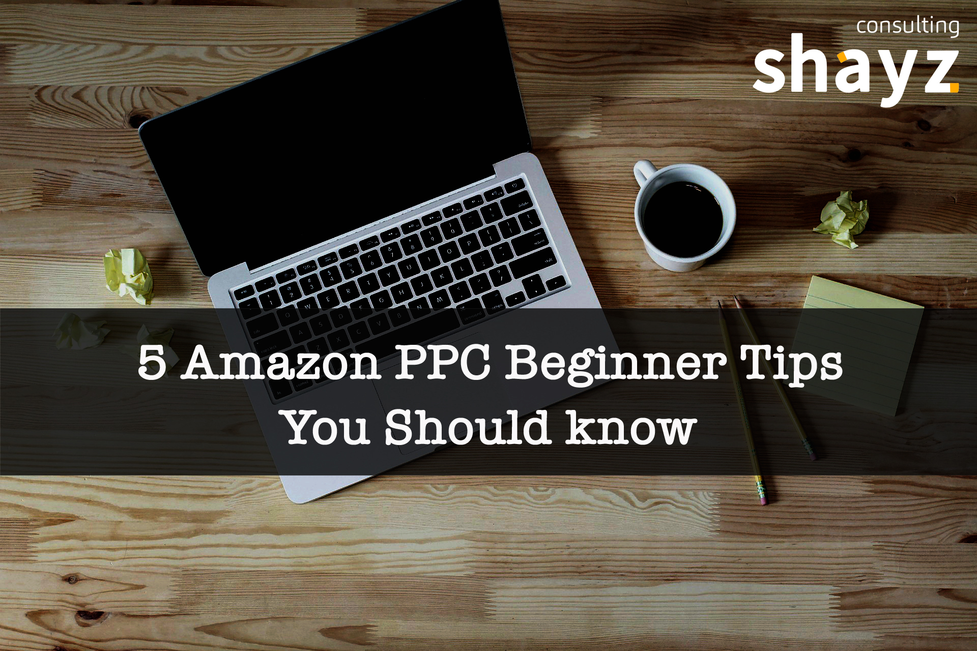 5 Amazon PPC Beginner Tips You Should Know
